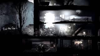 "*This War of Mine* Gameplay Trailer [CENSORED] + ""Toy Soldiers"" by Martika"