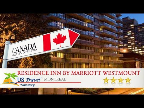 Residence Inn By Marriott Westmount - Montréal Hotels, Canada