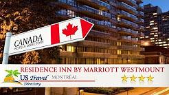 Residence Inn by Marriott Westmount - Montral Hotels, Canada