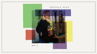 Knuckle Puck - Wait