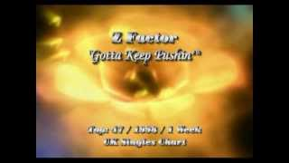 Z Factor - Gotta Keep Pushin