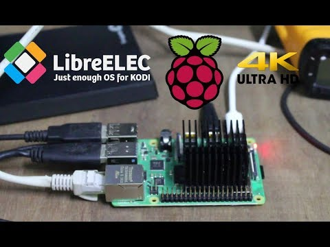 4K Video Playback on Raspberry Pi 4 with LibreELEC (Alpha)