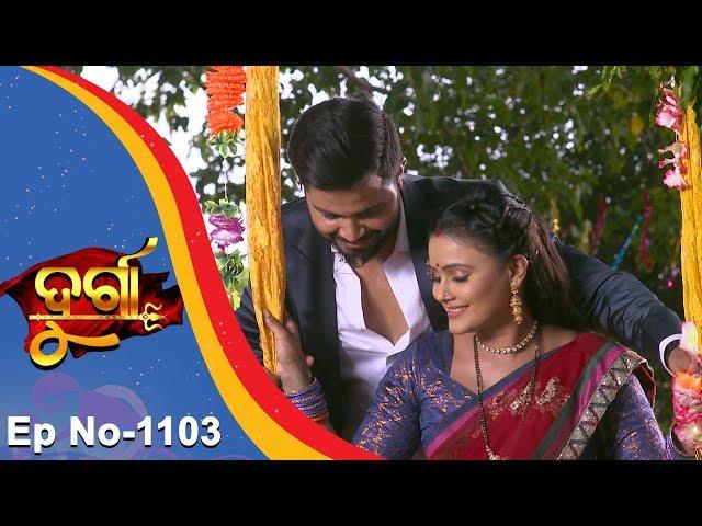 Durga | Full Ep 1103 | 21st June 2018 | Odia Serial - TarangTV