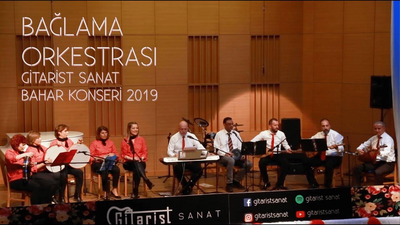 Gitarist Sanat Bahar Konseri 2019 / Bağlama Orkestrası