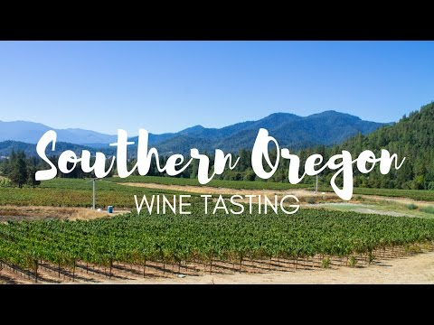 Wine Tasting in Southern Oregon