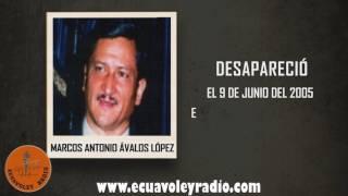 ECUAVOLEY RADIO, DESAPARECIDO MARCOS ANTONIO ÁVALOS LÓPEZ