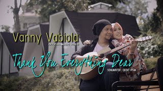 Download VANNY VABIOLA - THANK YOU FOR EVERYTHING DEAR ( OFFICIAL MUSIC VIDEO )