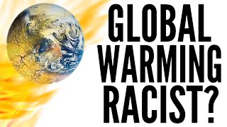 GLOBAL WARMING is RACIST! - Black Lives Matter vs Air