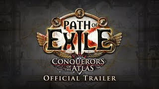 Path of Exile: Conquerors of the Atlas Official Trailer