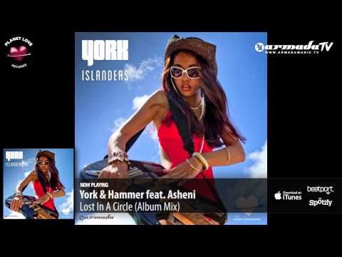 York & Hammer Feat. Asheni - Lost In A Circle (Album Mix)