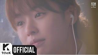 [MV] KCM _ Ordinary Love(우리도 남들처럼) (With LYn(린))