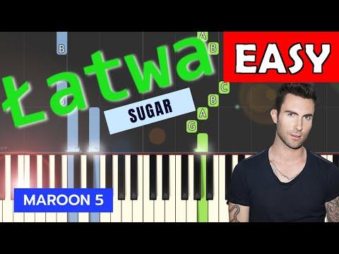🎹 Sugar (Maroon 5) - Piano Tutorial (łatwa wersja) (EASY) 🎹