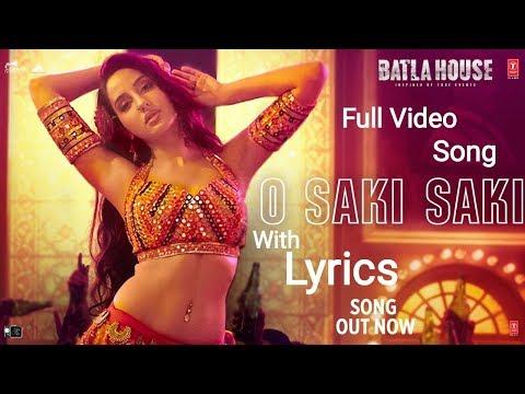 o-saki-saki-lyrics-full-video-song-batla-house-|-nora-fatehi,-neha-k,-tulsi-k,-vishal-shekhar