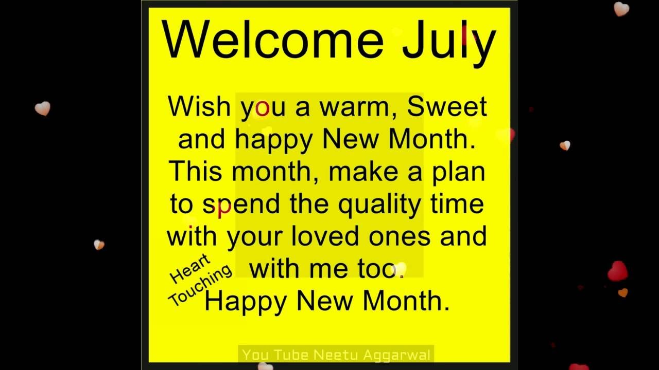 Hello Welcome July Wishesblessingsprayersquotesgreetings