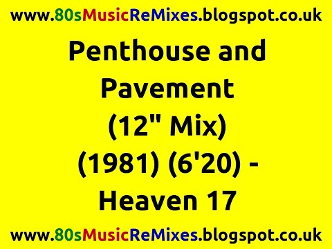 """Penthouse and Pavement (12"""" Mix) - Heaven 17 