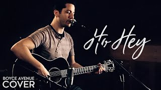 Repeat youtube video The Lumineers - Ho Hey (Boyce Avenue acoustic cover) on Apple & Spotify