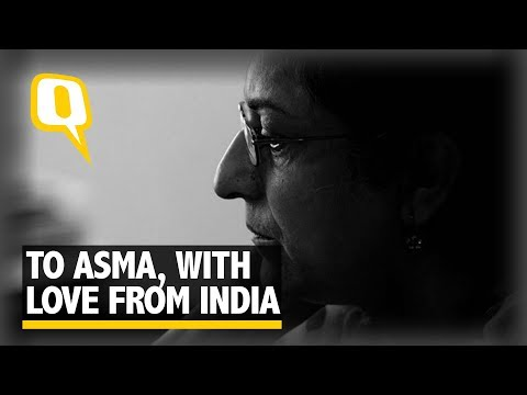 To Asma Jahangir, With Love From India | The Quint