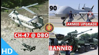 Indian Defence Updates : 90 Heron Armed Upgrade,101 Defence Items Banned,CH-47 Over DBO,CAG Report