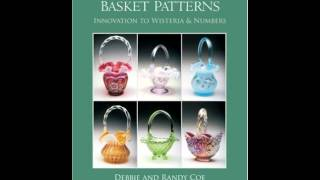 Home Book Summary: Fenton Basket Patterns: Innovation To Wisteria  Numbers (schiffer Book For Co...
