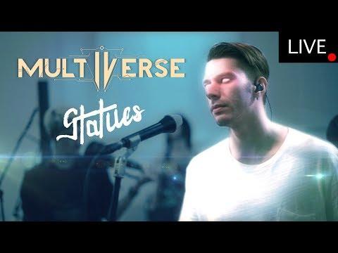 Multiverse - Statues (Studio Live)