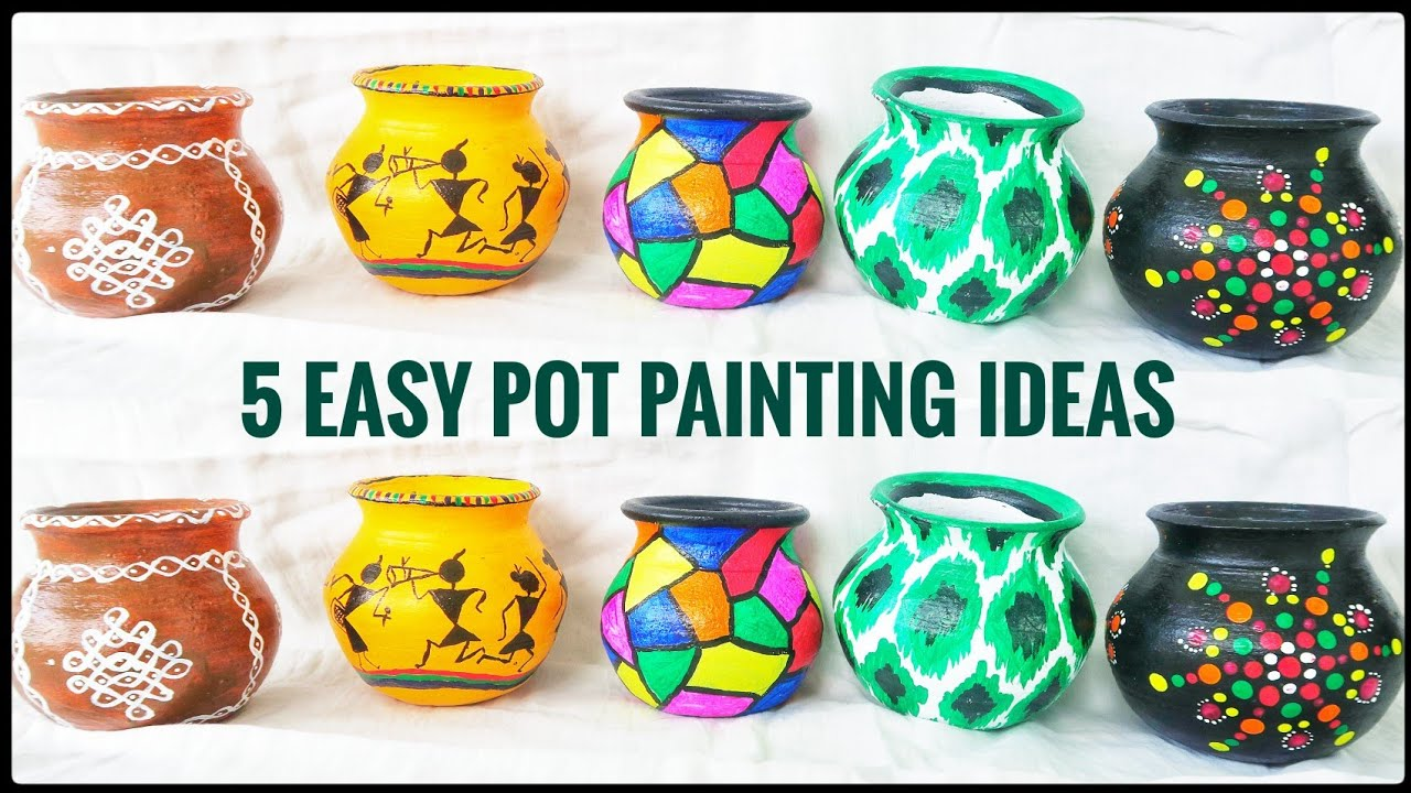 5 Easy pot painting ideas for beginners | Pot decoration ...