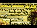 WoW Gold Guide #73: Battle for Azeroth Shoppingliste | Nr.4 Dunkelmond-Feuerwasser
