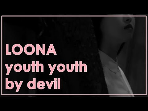 LOONA/youth youth by devil [STORY TRAILER]