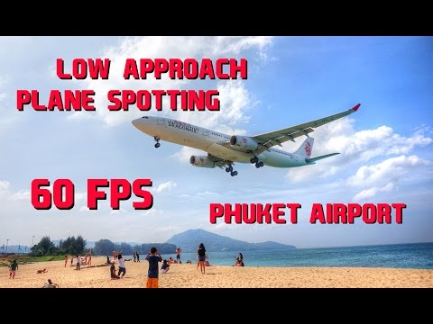 Phuket Airport Low Approach Plane Spotting (60fps)