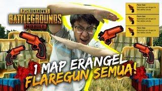 FLARE GUN DIMANA2 DISELURUH MAP! - PUBG Mobile Indonesia