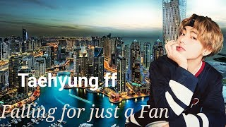 Tae Ff Falling For Just A Fan Ep 11