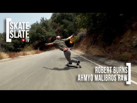 AHMYO Malibros: Robert Burns Raw Run - Skate[Slate].TV
