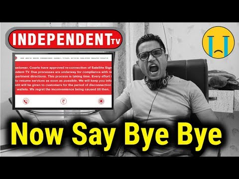 Independent TV Exclusive News | क्या फिर से शुरू होगा | Time To Say Bye Bye Independent TV 😱