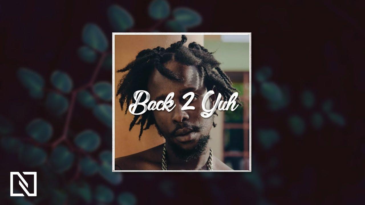 Dancehall Instrumental 2018 - Back 2 Yuh (Dancehall Type Beat)
