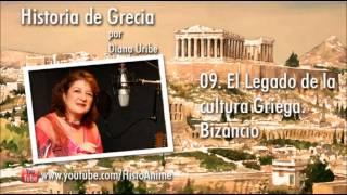 09. El Legado de la cultura Griega / Bizancio por Diana Uribe