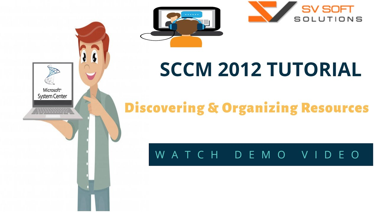 MS SCCM 2012 Tutorial | Discovering and Organizing Resources