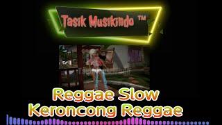Lagu Reggae Sloww Keroncong rege Musik paling enakeun !