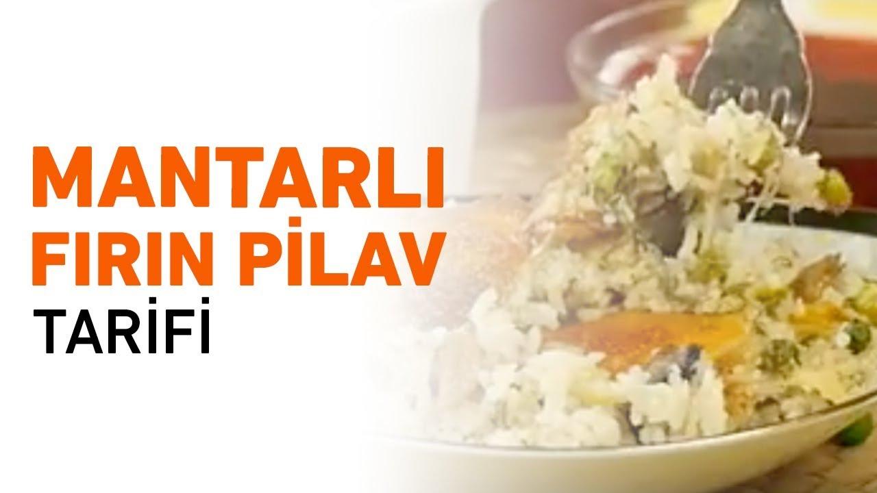 Mantarlı Fırın Pilav Tarifi | Mantarlı Pilav Nasıl Yapılır?