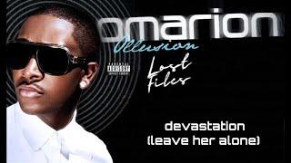 Omarion - Devastation (Leave Her Alone)