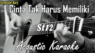 St 12 - Cinta Tak Harus Memiliki (Acoustic Karaoke) Anggita Noni Version