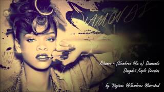 Rihanna Sembrez like a Diamonds Versi Koplo