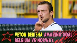 Veton Berisha Amazing Goal - Belgium vs Norway