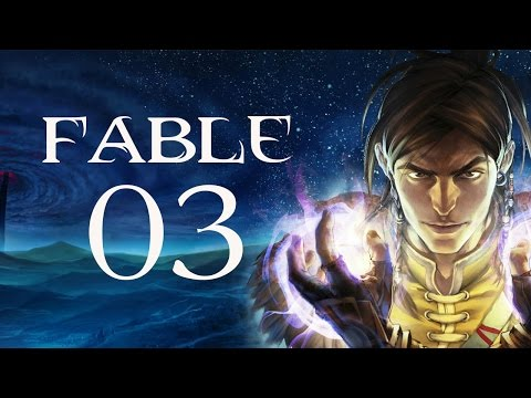 Fable (TLC - PC) - Part 3 - Whisper Is Not My Favorite Person Right Now