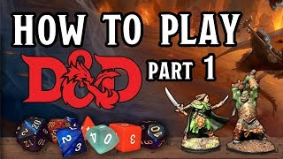 How to Play D&D part 1 - A Sample Game Session
