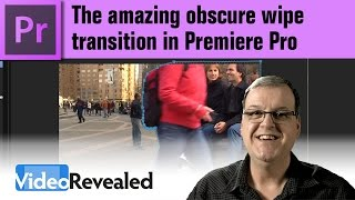 Amazing obscure wipe transition in Adobe Premiere Pro
