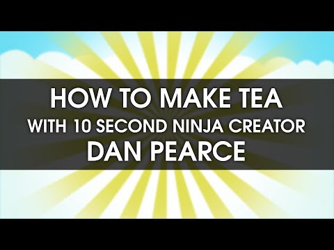 Mastertronic Presents: How To Make Tea In Under 10 Seconds ft. Dan Pearce (10 Second Ninja)