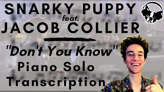 Snarky Puppy feat. Jacob Collier - Don't You Know (Piano Solo Transcription)