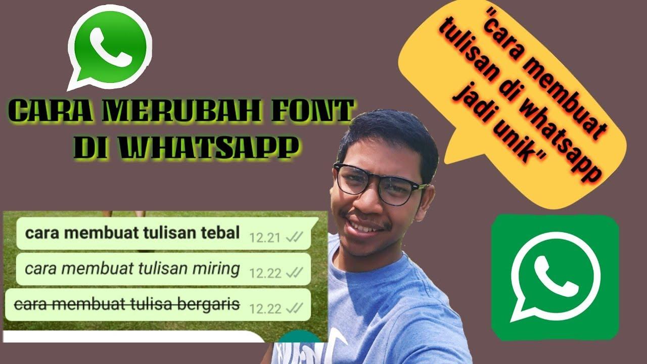 Cara merubah tulisan whatsapp jadi menarik - YouTube