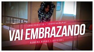 Vai Embrazando MC Zaac part MC Vigary Coreografia Ramana Borba.mp3