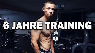 Was ich in 6 Jahren Training geschafft habe