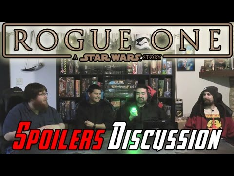 Star Wars Rogue One Spoilers Discussion
